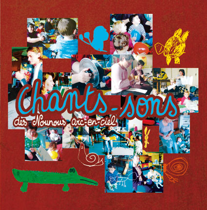 CD Chants-sons des nounous Arc-en-ciel